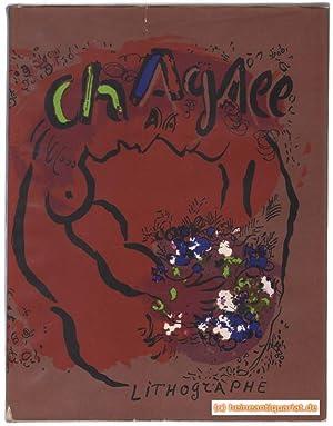 Chagall Lithograph [ I ]. Vorwort von: Cain, Julien