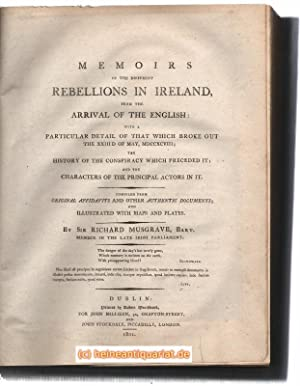 Memoirs of the Different Rebellions in Ireland, from the Arrival of the English: With a Particula...