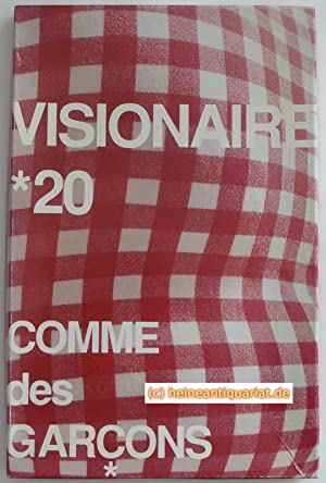 Visionaire [No.] * 20. Comme des Garcons. Edited by Stephen Gan, James Kaliardos, Cecilia Dean an...