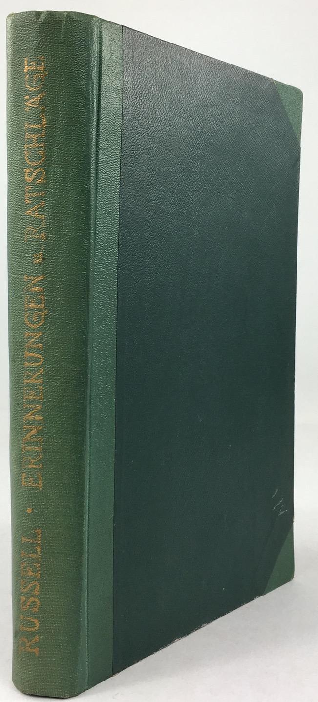 Erinnerungen und Rathschläge 1813 - 1873. Autorisierte deutsche Uebersetzung nach der zweiten Auflage des Originals.