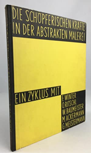 Die schöpferischen Kräfte in der abstrakten Malerei.: Domnick, Ottomar :