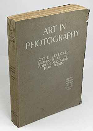 Art in Photography. With selected Examples of European and American work. (Essays : Artistic Phot...