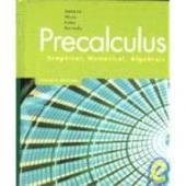 Precalculus: Graphical, Numerical, Algebraic: Franklin D. Demana;