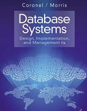 Database Systems: Design, Implementation, & Management: Coronel, Carlos; Morris,