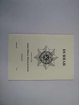 Durbar. Journal of the Indian Military Historical Society. Vol 30. No. 1. Spring 2013