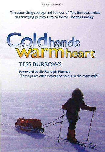 Cold Hands Warm Heart - Tess Burrows