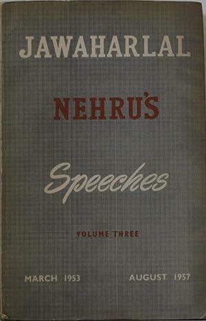 Jawaharlal Nehru's Speeches: Volume 3 ~ March: Nehru, Jawaharlal