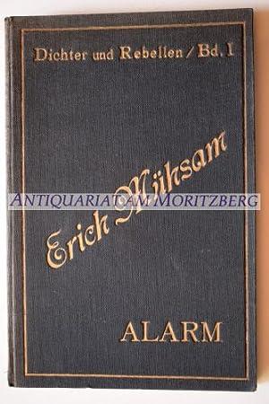 Alarm. Manifeste aus 20 Jahren. (Dichter und: Mühsam, Erich: