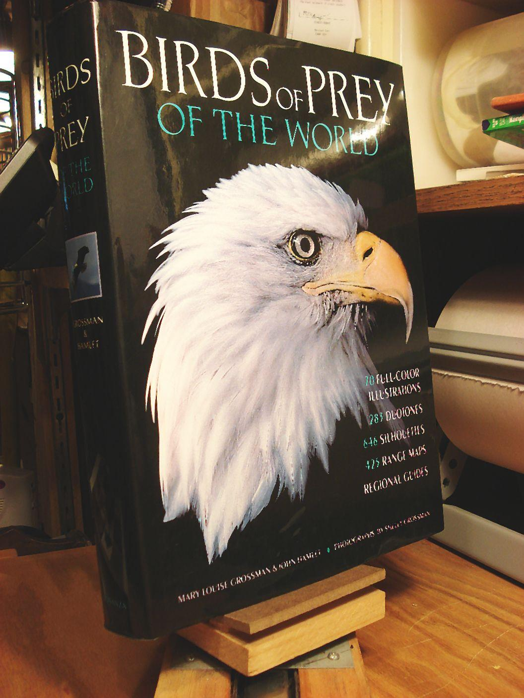 Birds Of Prey Of The World, Mary Louise Grossman; John Hamlet