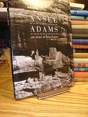 Ansel Adams: The Spirit of Wild Places: Nash, Eric Peter