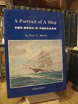 A Portrait of a Ship: The Benj.: Morris, Paul C.