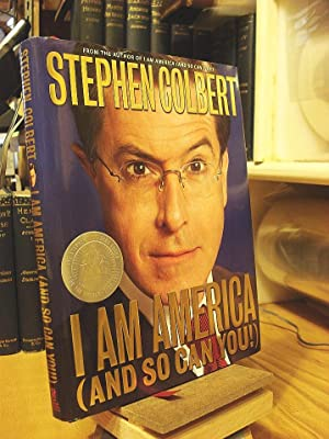 I Am America (And So Can You!): Colbert, Stephen;Dinello, Paul;Silverman,