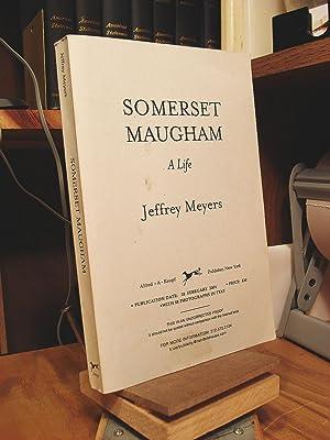 Somerset Maugham: A Life: Meyers, Jeffrey