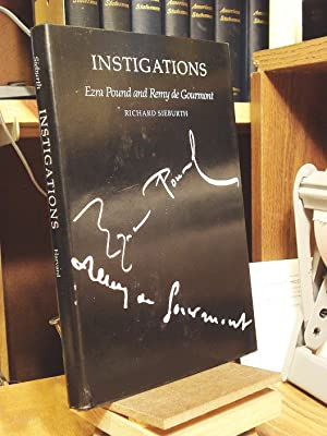 Instigations: Ezra Pound and Remy De Gourmont: Sieburth, Richard