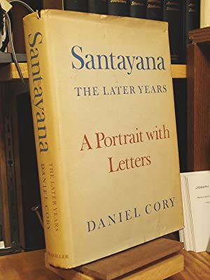 Santayana: The Later Years
