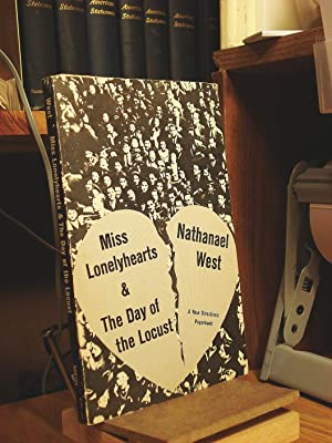 Miss Lonelyhearts & the Day of the: West, Nathanael