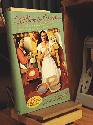 Like Water for Chocolate: A Novel in: Esquivel, Laura