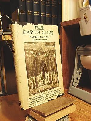 The Earth Gods: Gibran, Kahlil