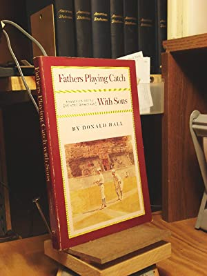 Fathers Playing Catch With Sons: Essays on Sport