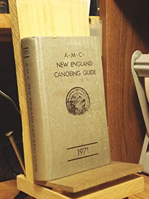 AMC New England Canoeing Guide - 1971, 3rd Edition