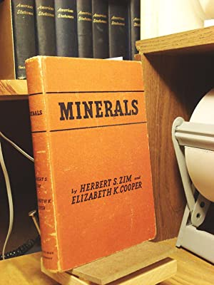 Minerals: Their Identification, Uses, and How to: Zim, Herbert S.