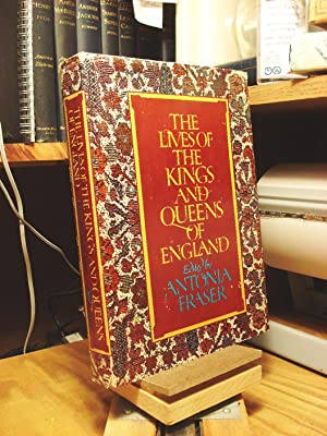 The Lives of the Kings & Queens: Fraser, Antonia, ed.