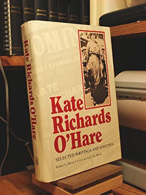 Selected Writings and Speeches: O'Hare, Kate Richards;Miller,