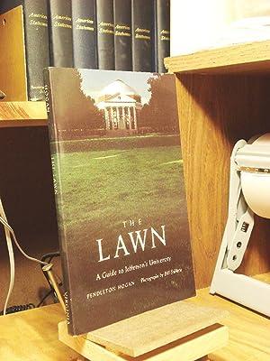 The Lawn: A Guide to Jefferson's University: Hogan, Pendleton