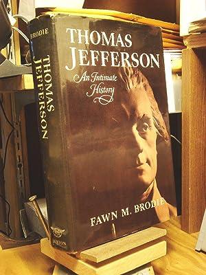 Thomas Jefferson: An Intimate History: Brodie, Fawn M.