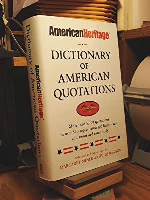 American Heritage: Dictionary of American Quotations