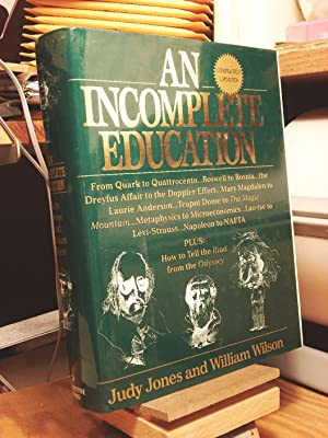 An Incomplete Education: 3,684 Things You Should Have Learned but Probably Didn't
