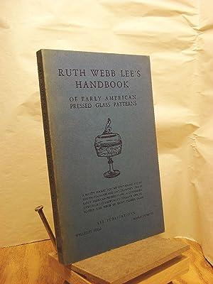 Ruth Webb Lee's Handbook of Early American: Lee, Ruth Webb