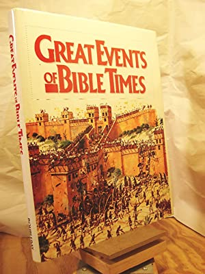 Great Events of Bible Times: New Perspectives: Metzger, Bruce;Goldstein, David