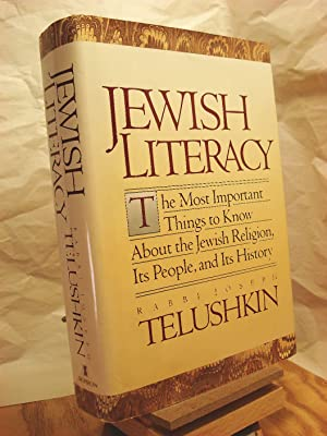 Jewish Literacy: The Most Important Things to: Telushkin, Joseph