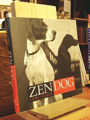 Zen Dog: Tucker, Toni; Adler,