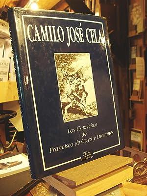 Los Caprichos De Francisco De Goya Y: Cela, Camilo Jose;Goya,