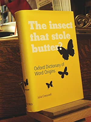 The Insect That Stole Butter