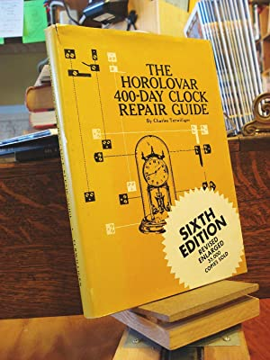 The Horolovar 400-Day Clock Repair Guide: Terwilliger, Charles