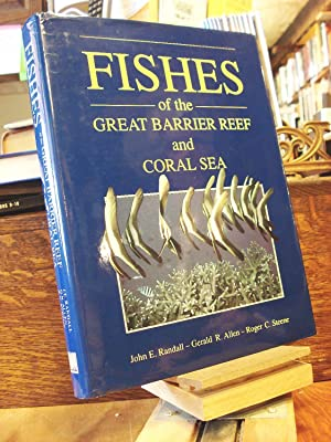 Fishes of the Great Barrier Reef and: Randall, John E.