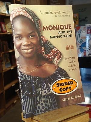 Monique and the Mango Rains: Kris Holloway; Consulting