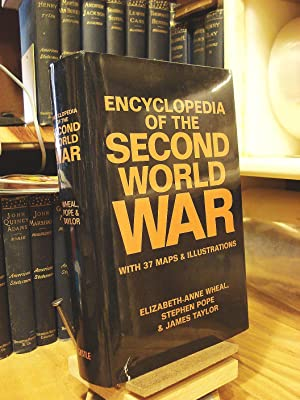 Encyclopedia of the Second World War: Wheal, Elizabeth-Anne;Taylor;Pope, Stephen