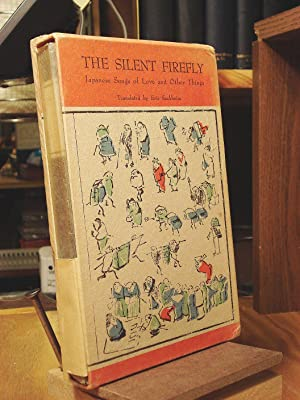 The Silent Firefly: Japanese Songs of Love: Sackheim, Eric, translator