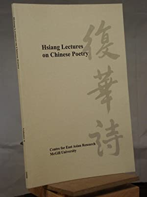 Hsiang Lectures on Chinese Poetry, Volume 4: Fong, Grace
