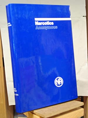 Narcotics Anonymous: Narcotics Anonymous