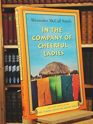 In the Company of Cheerful Ladies (No.: Alexander McCall Smith