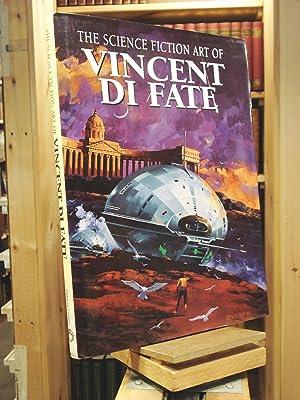 The Science Fiction Art of Vincent Di: Vincent Di Fate