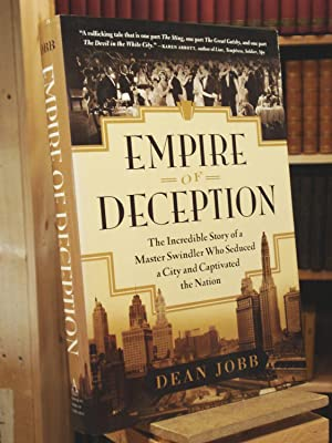 Empire of Deception: The Incredible Story of: Dean Jobb