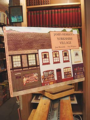 James Herriot's Yorkshire Village: A Pop-Up Book: Jane Reynolds; Paul