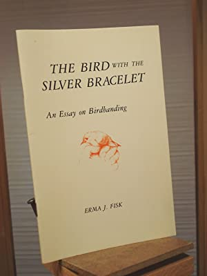 The Bird with the Silver Bracelet: An Essay on Birdbanding
