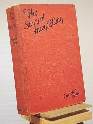 The Story of Huey P. Long: Beals, Carlton